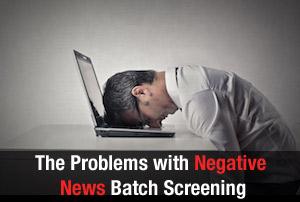 negative-news-batch-search-problems